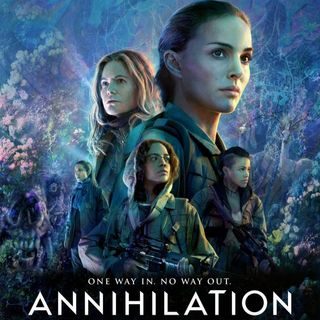 Episode 423: Annihilation (2018)
