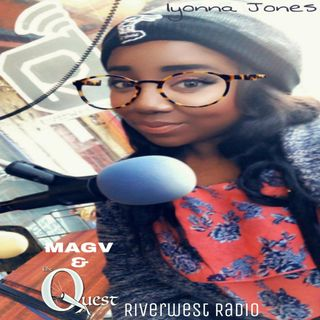 MAGV & Quest Nation. Iyonna Jones 02-29-2020