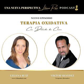TERAPIA OXIDATIVA CON DIÓXIDO DE SODIO ENTREVISTA ESPECIAL A VIKTOR SHAYDEZ  Y LILIANA RUIZ