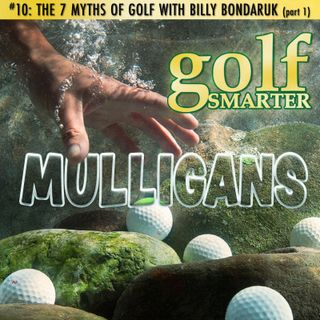 The 7 Myths of Golf - Part1- with Billy Bondaruk