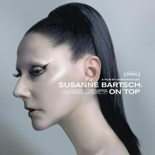 Special Report: Susanne Bartsch - On Top (2018)