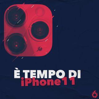 È tempo di iPhone 11