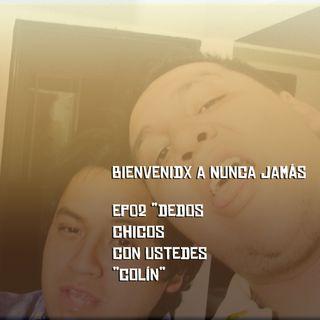 Ep02 - Dedos Chicos, Con Ustedes Colín!