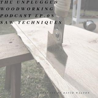 #08. Saw Techniques.