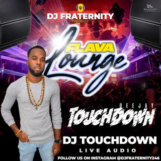 Flava Lounge (29th March 2021) (Touchdown)