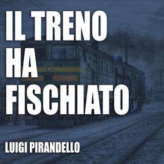 Il treno ha fischiato - L. Pirandello - audiolibro INTEGRALE