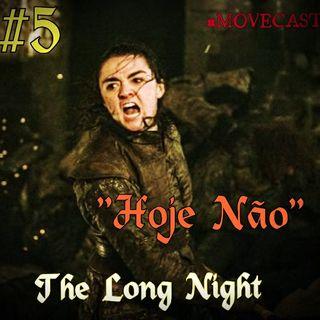 The Long Night / A Longa Noite / Game Of Thrones S08E03 #5pt2
