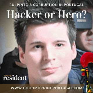 Rui Pinto - 'Hacker or Hero' - The Good Evening Portugal News Hour