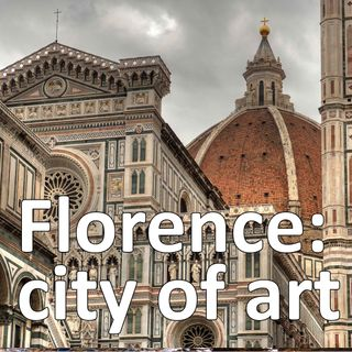 Florence, City of Art