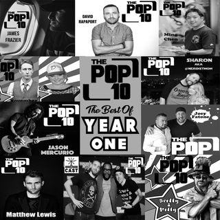 "The Pop 10 #15 ""The Best of Year One"" - February 2018"