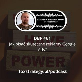 DBF #61: Jak pisać skuteczne reklamy Google Ads [MARKETING]