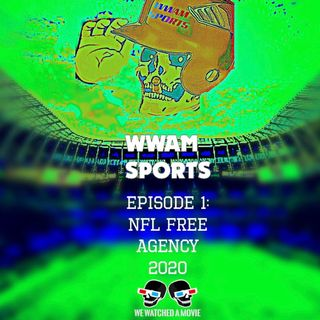 WWAM Sports Episode 1 - Our Sports Backgrounds + NFL Free Agency