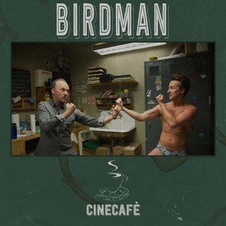 CineCafè_2x04 Parte 1 - Birdman