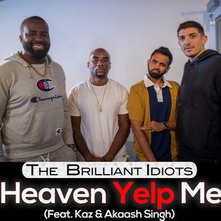 Heaven Yelp Me (Feat. Kaz and Akaash)
