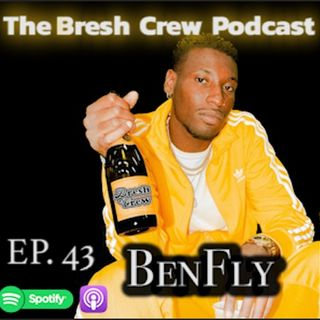 Ep. 43 BenFly