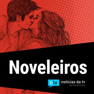 #13: Babu em Novo Mundo e o começo do casal mais improvável de Fina Estampa