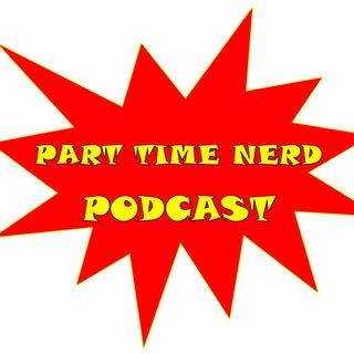 Episode 5 - Part Time Nerd - Exciting Star Wars News!!