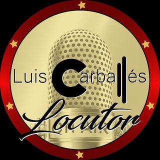Luis Carballés en vivo 1X01 - Ensayando un relato