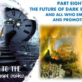 WELCOME TO THE FUTURE PART 8 A MESSAGE TO THE LUCIFERIAN, THOSE WHO EMBRACE AND PLOT EVIL