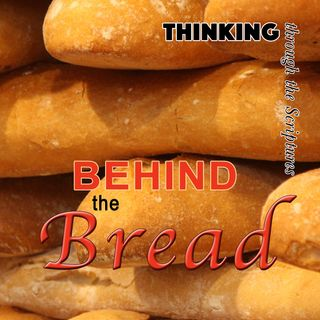 Behind the Bread (TTTS#17)