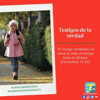21 de diciembre - Testigos de la verdad - Una Nueva Versión de Ti 2.0 - Devocional de Jóvenes