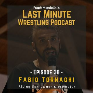 Ep. 38: Fabio Tornaghi, Rising Sun owner & promoter