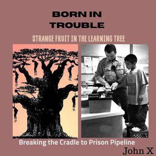 Strange Fruit in The Learning Tree
