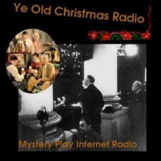 Ye Old Christmas Radio Episode 22 Replay
