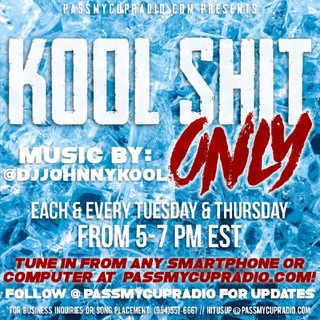 Kool Shit Only 9/29/20