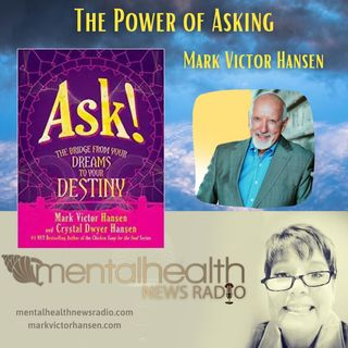 The Power of Asking with Mark Victor Hansen