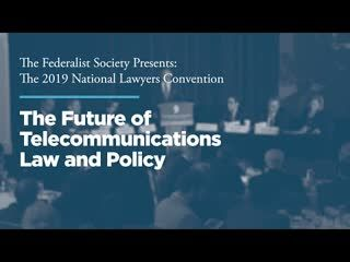 The Future of Telecommunications Law and Policy