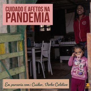 Especial: cuidado e afetos na pandemia