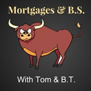 Mortgages & BS