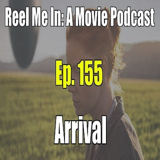 Ep. 155: Arrival