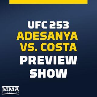 UFC 253 Preview Show