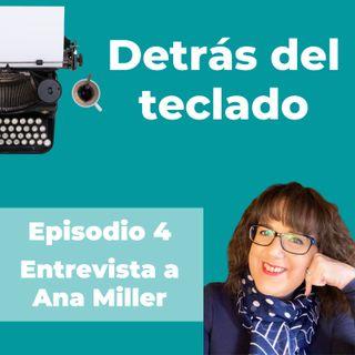 004. Entrevista a Ana Miller, copywriter