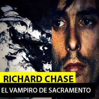 RICHARD CHASE | el vampiro de sacramento