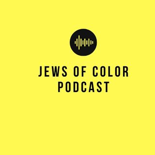 Jews of Color Podcast