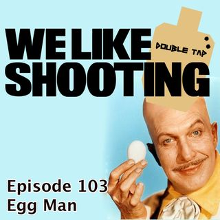 WLS Double Tap 103 - Egg Man