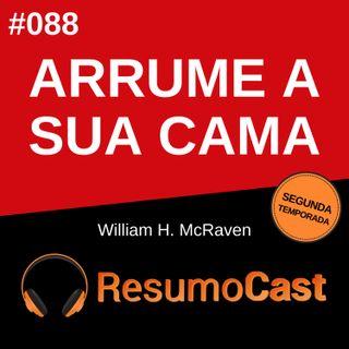 T2#088 Arrume a sua cama | William H. McRaven