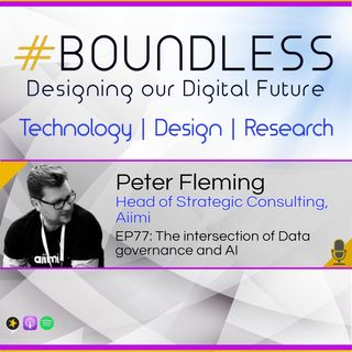 EP77: Peter Fleming, Head of Strategic Consulting, Aiimi: The intersection of Data governance and AI
