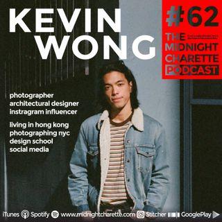 #62 - Kevin Wong, Photographer, Instagram Influencer & Architectural Designer