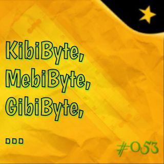 KibiByte, MebiByte, GibiByte, ...  #053