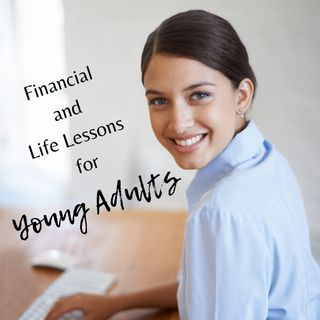 30. For Young Adults: 12 Financial and Life Lessons to Help You Achieve Your Dream and Live Intentionally