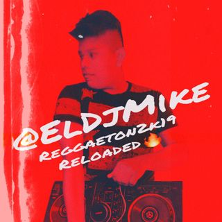 Reggaeton Reloaded by @ElDjMike