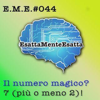 Crescita personale: Il numero magico? Sette! #044
