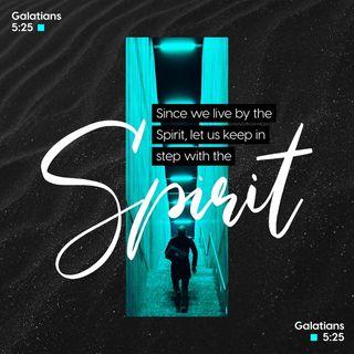 Galatians 5:25 - October 3, 2019
