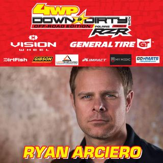 #3 - Off-Road Edition - The Ryan Arciero Interview