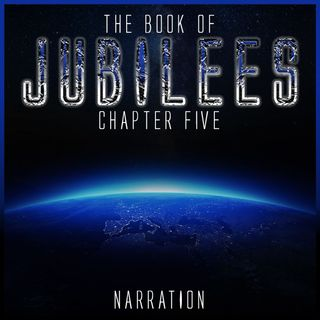 The Book of Jubilees (Chapter 5)