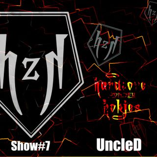 HzH_Show#7 - Mixed by UncleD